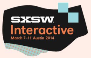 SXSW 2014 Interactive